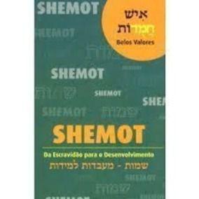 Belos valores da escravidao para o desenvolvimento Shemot