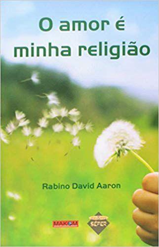 O amor é minha religião