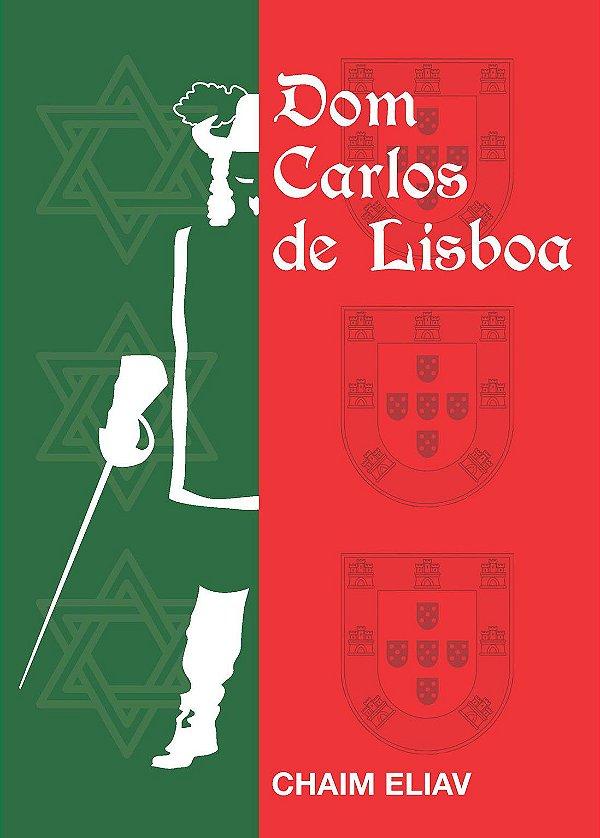 DOM CARLOS DE LISBOA
