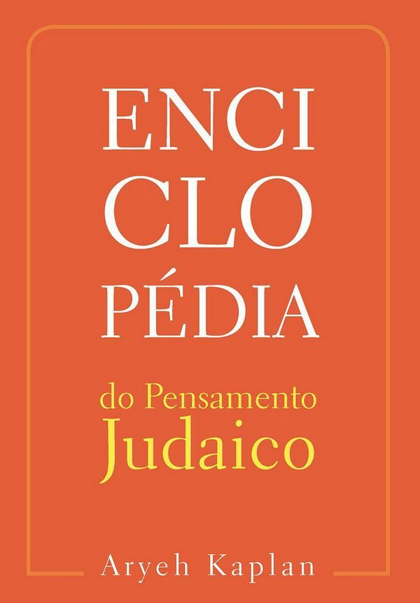 Enciclopédia do Pensamento Judaico - Vol 2