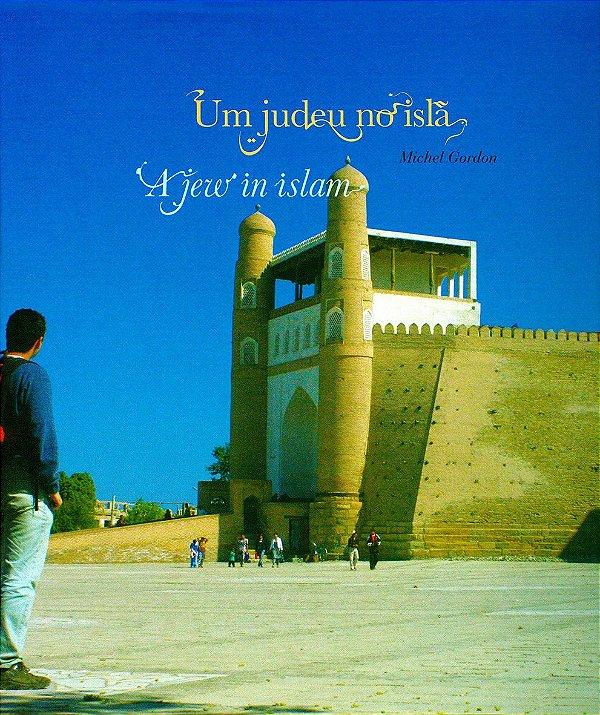 UM JUDEU NO ISLÃ - livro de fotografias - capa dura  COMO É SER JUDEU NO ISLÃ?