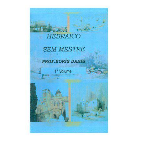 Hebraico Sem Mestre (Vol. 1)
