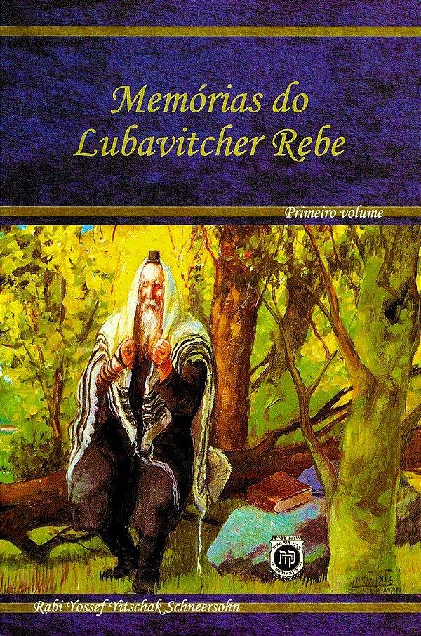 Memórias do Lubavitcher Rebe vol 1