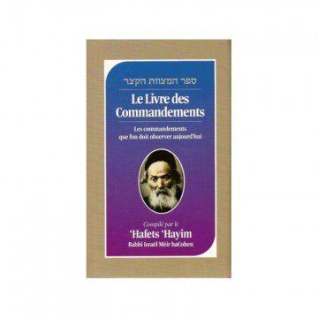 Le livre des Commandements Hafets Hayim