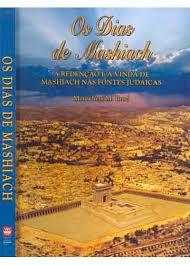 Os dias de Mashiach