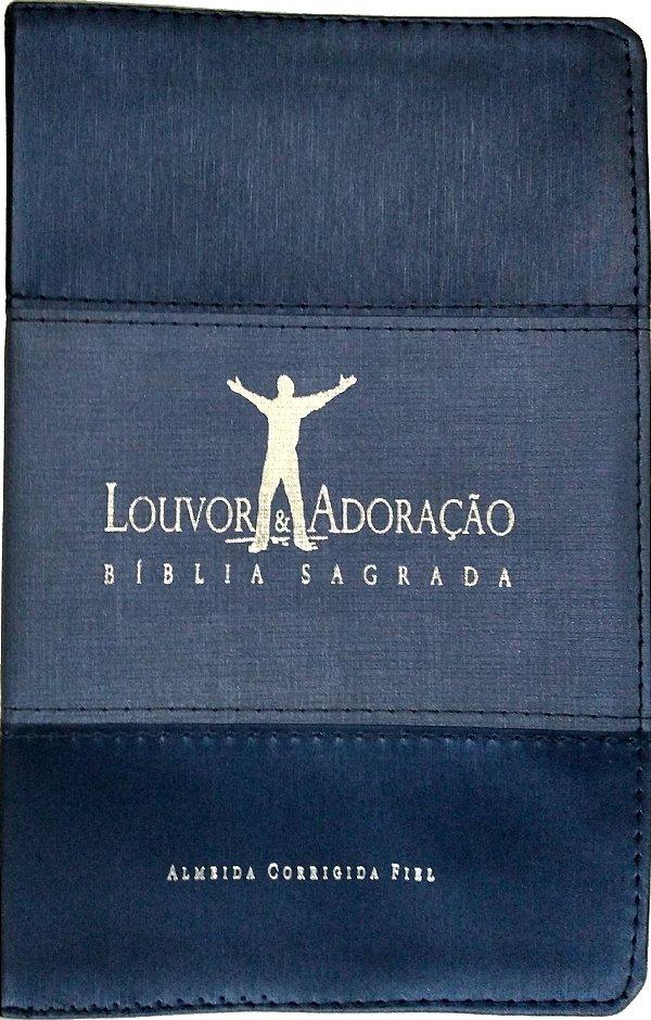 Bíblia Louvor e Adoração Capa Luxo Azul