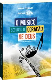 O músico segundo o coração de Deus