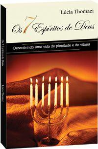 Os 7 Espíritos de Deus