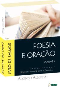 Poesia e Oração - Salmos volume 4