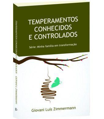 Temperamentos conhecidos e controlados