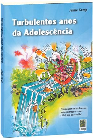 Turbulentos Anos da Adolescência