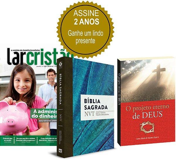 Assinatura Revista Lar Cristão - 02 anos (Bíblia NVT + O projeto eterno de Deus)