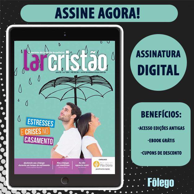 Assinatura Digital Revista Lar Cristão