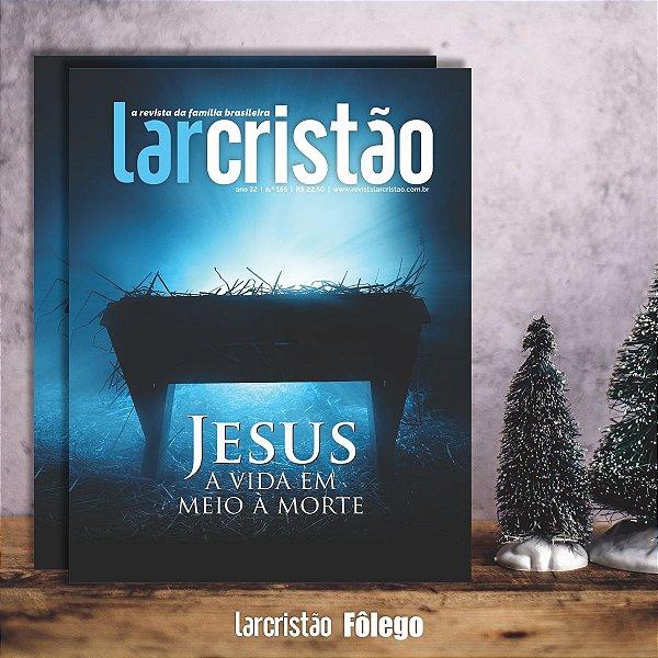 Jesus a vida em meio a morte - ESPECIAL DE NATAL