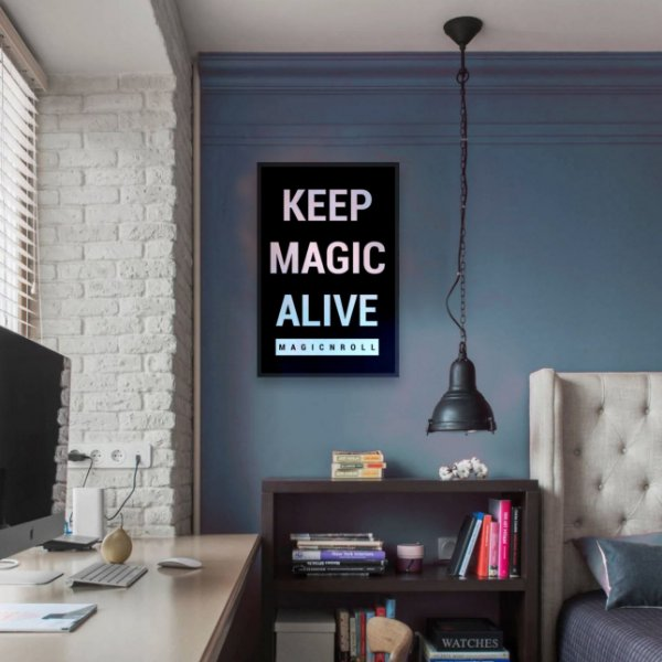 Poster A3 - Keep Magic Alive - Magic N Roll