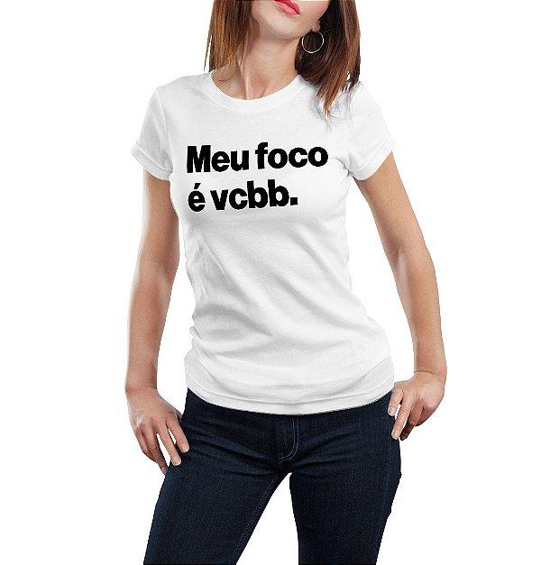MEU FOCO É VCBB
