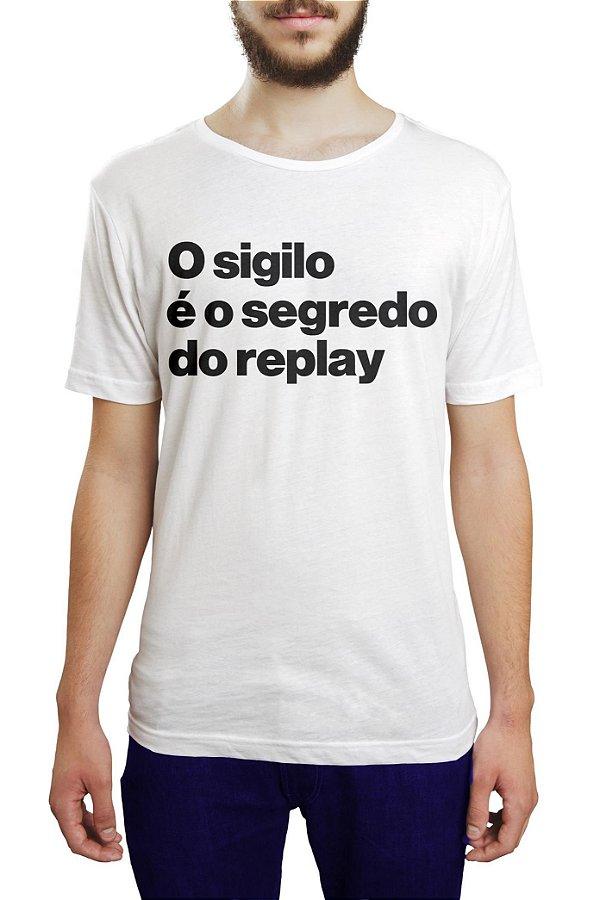 SIGILO É GARANTIA DE REPLAY