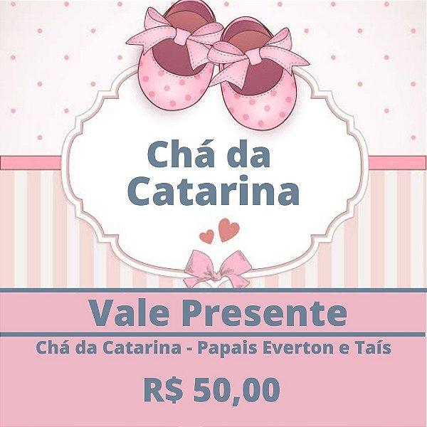 Chá da Catarina- Papais Everton e Taís