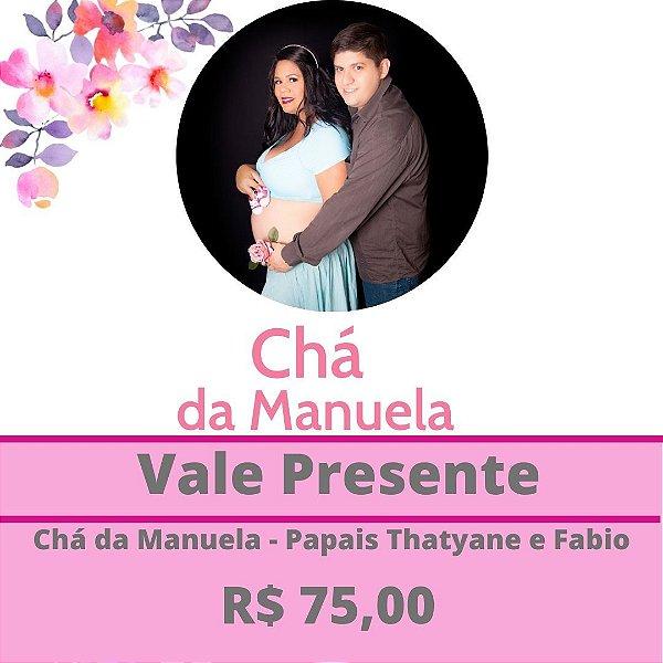 Chá da Manuela - Papais Thatyane e Fabio