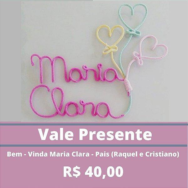 Bem-Vinda Maria Clara - Pais (Raquel e Cristiano)