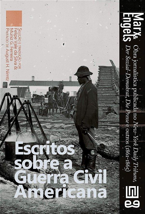 Escritos sobre a Guerra Civil Americana, por Karl Marx e Friedrich Engels