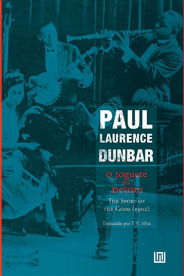 O Joguete dos Deuses, de Paul Laurence Dunbar