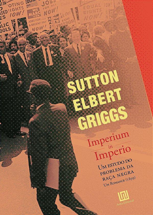 Imperium in Imperio, de Sutton Elbert Griggs