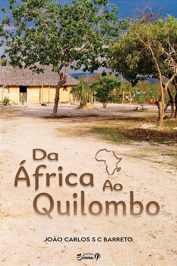 DA ÁFRICA AO QUILOMBO (PRÉ-VENDA)