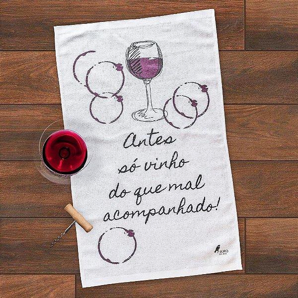 Pano de Prato Personalizado - Antes só vinho