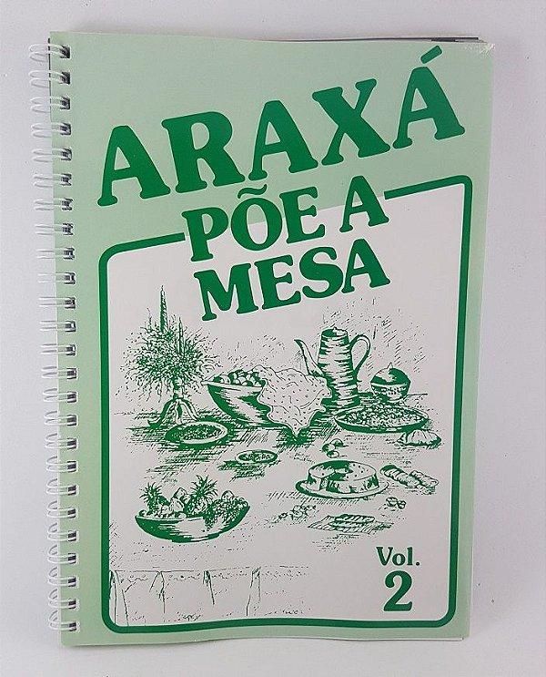 """Livro """"Araxá Põe a Mesa"""" Vol.2"""