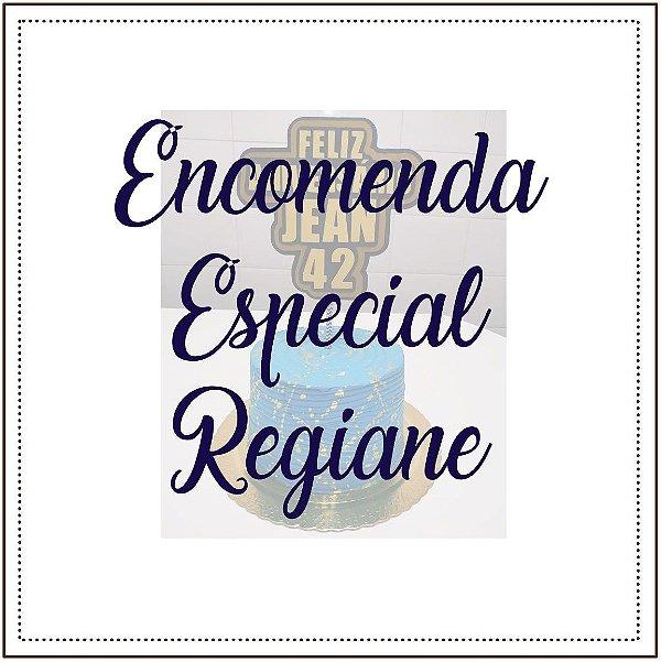 Encomenda Especial Regiane