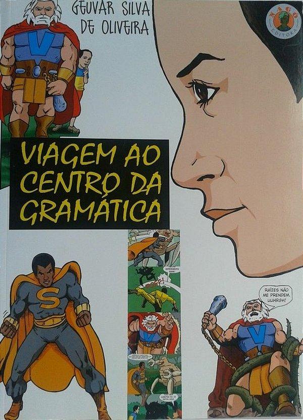 Viagem ao Centro da Gramática