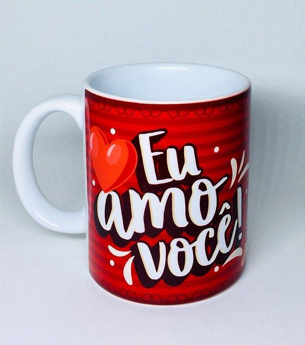 Caneca de Porcelana '' Eu Amo Você''