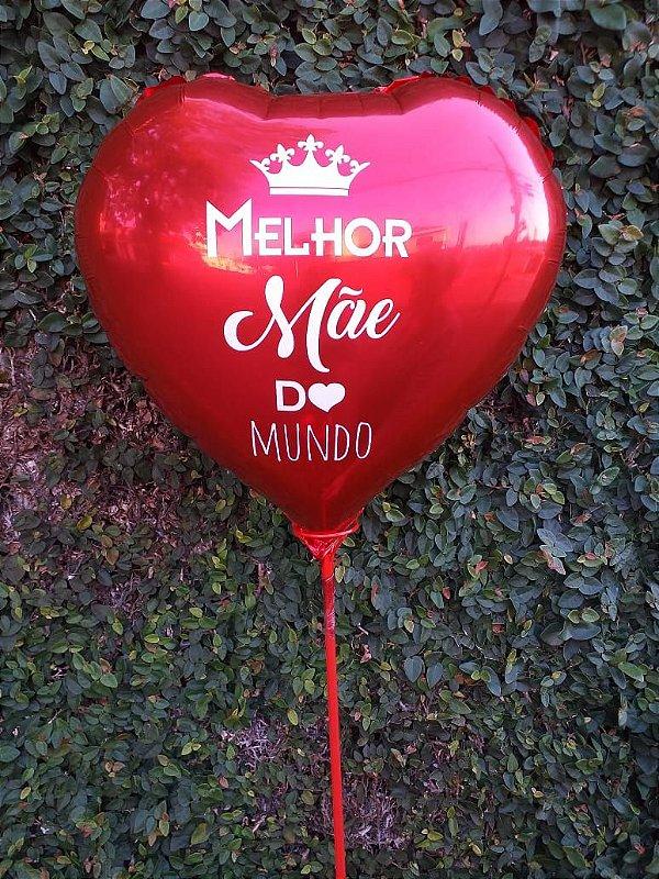 """Balão """"Melhor Mãe do Mundo"""""""