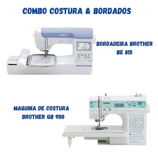 COMBO VAMOS EMPREENDER COM BORDADEIRA BROTHER BE 815 L + MAQUINA DE COSTURA BROTHER QB 9110L +COM KIT DE LINHAS DE BORDADOS + BASE DE CORTE PATCHWORK E CORTADOR CIRCULAR
