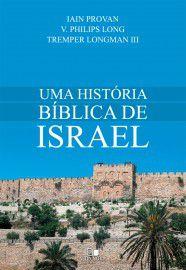 Uma Historia Bíblia de Israel