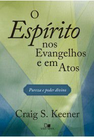 O Espírito nos  Evangelho e em Atos