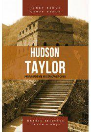 Hudson Taylor - Profundamento no Coração da china
