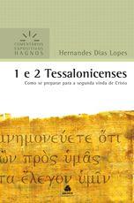 1 e 2 Tessalonicenses - Comentário Expositivo