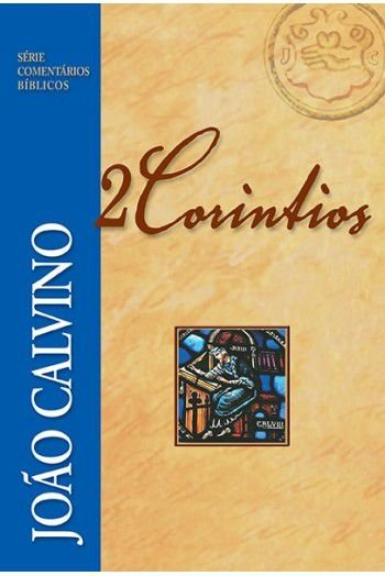 Comentário de 2 Coríntios - João Calvino