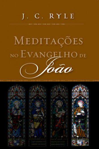 Meditações no Evangelho de João