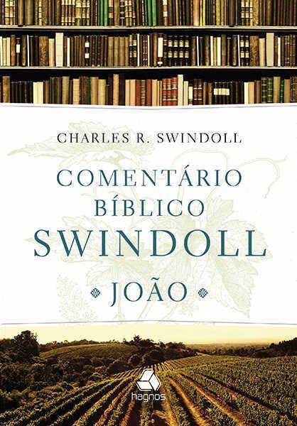Comentário Bíblico Swindoll- JOÃO