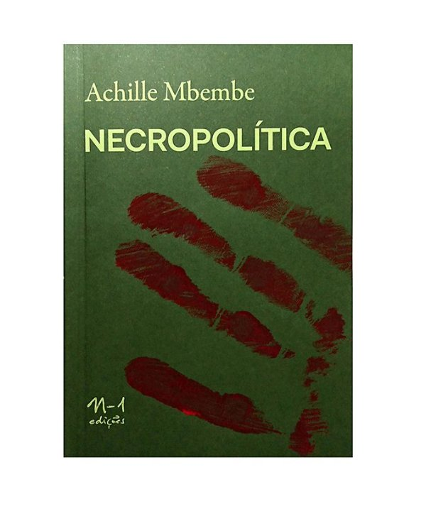 NECROPOLÍTICA - ACHILLE MBEMBE