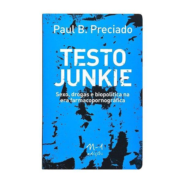 TESTO JUNKIE - PAUL B. PRECIADO