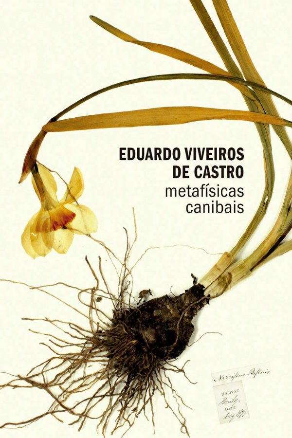 METAFÍSICAS CANIBAIS - EDUARDO VIVEIROS DE CASTRO