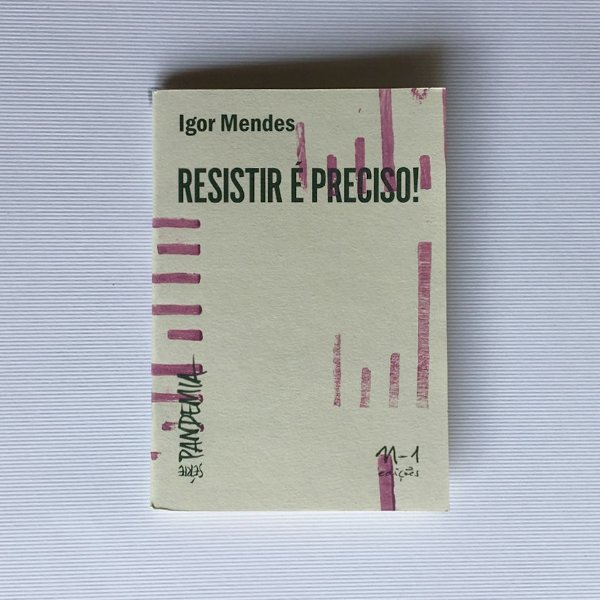 RESISTIR É PRECISO! - IGOR MENDES