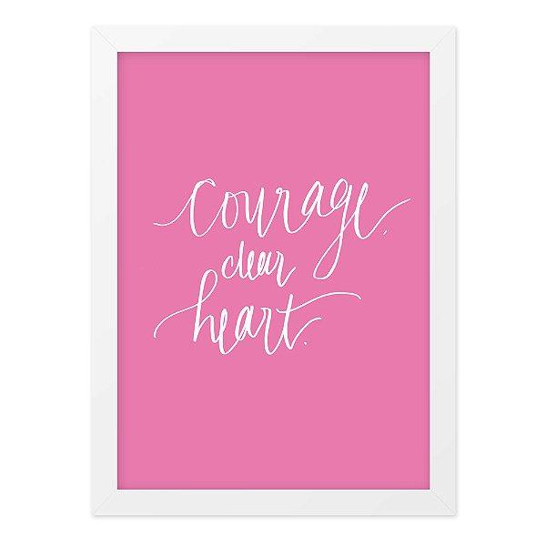 Quadro A4 Courage Dear Heart