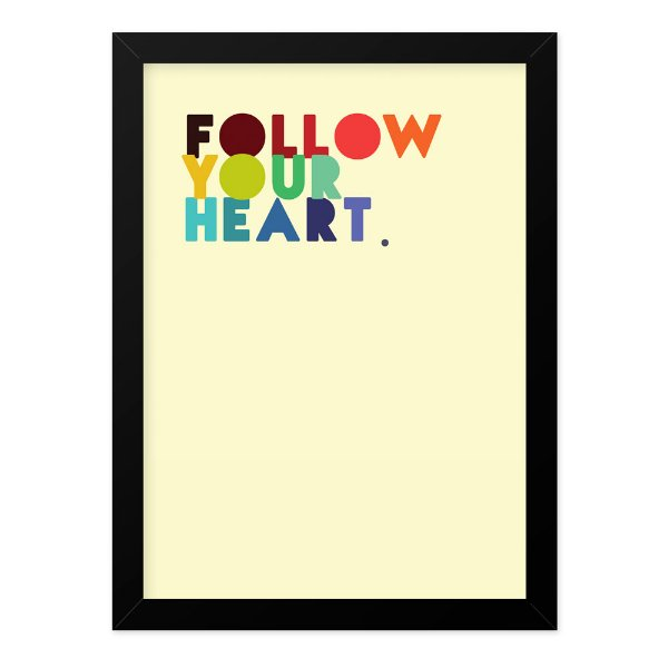 Quadro A4 Follow Your Heart