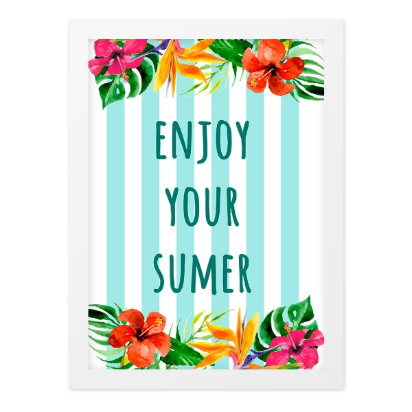 Quadro A4 Enjoy Youe Summer