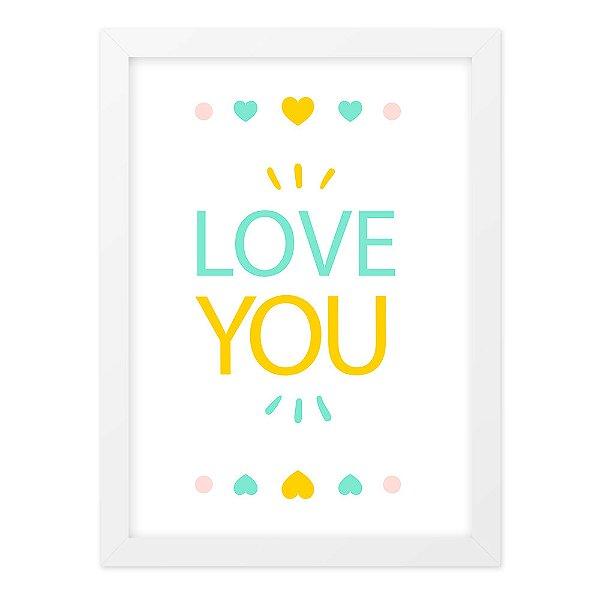 Quadro A4 Fofo Love You